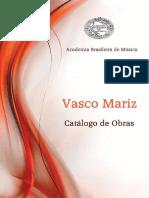 Vasco Mariz, Catálogo
