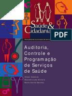 Auditoria, Controle e Programação de Serviços de Saúde - Série Saúde & Cidadania V. 5 - 1 ed. (1998) - Pt.pdf