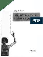 """Richard, Nelly, """"Experiencia, teoría y representación en lo femenino-latinoamericano"""",  en Feminismo, género y diferencia(s), Santiago de Chile, Palinodia, 2008"""