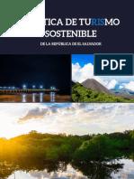 Politica de Turismo Sostenible de La Republica de El Salvador 2017