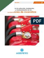 Guía Para La Selección, Instalación, Uso y Mantenimiento de Extintores