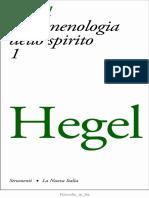 Georg W. F. Hegel, a cura di Enrico De Negri - Fenomenologia dello spirito Vol. 1(1973, La Nuova Italia).pdf