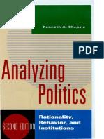 SHEPSLE, Keneth - Analyzing Politics- Rationality, Behavior and Institutions.pdf