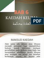 07 Kaedah Ke-5 (Al-'Adah Muhakkamah)