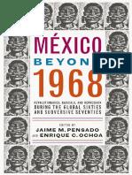 Mexico Beyond 1968_ Revolutiona - Jaime M. Pensado (1).pdf