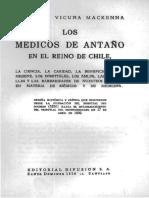 Vicuña Mackenna, Benjamín (1877) Los médicos de antaño en el reino de Chile.pdf