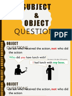Subject Object Question