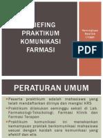Briefing Praktikum Komunikasi Farmasi