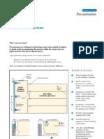 Pressurisation System