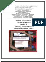 "Proiect international eTwinning ,, Diferiti, dar egali ""  in 2011"