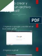 como crear y subir un archivo de gmail