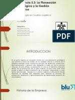 Evidencia 5,3 La Planeacion Estrategica y La Gestion Logistica