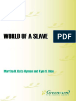 Kym S. Rice, Martha B. Katz-Hyman - World of a Slave 2 volumes _ Encyclopedia of the Material Life of Slaves in the United States  -Greenwood (2010).pdf