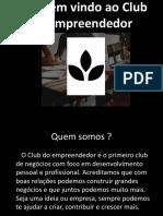 Clube do empreendedor - Apresentação