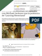 Los Simpson eliminan un episodio con Michael Jackson tras la polémica de _Leaving Neverland_ - 08_03_2019 - Clarín.com