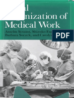Anselm L. Strauss, Shizuko Fagerhaugh, Barbara Suczek, Carolyn Wiener - Social Organization of Medical Work (1985, University of Chicago Press).pdf