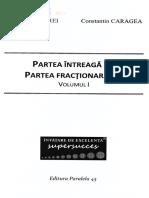 Partea Intreaga. Partea Fractionara Vol.1 - Gheorghe Andrei, Constatin Caragea