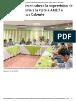 07-02-2019 Astudillo Flores encabeza la supervisión de la logística previa a la vista a AMLO a Iguala y la Tierra Caliente.