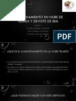 Almacenamiento Telmex y Devops Ibm