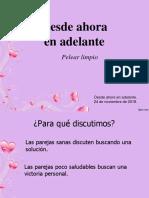 DesdeAhoraEnAdelante02-PelearLimpio