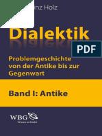 Hans Heinz Holz - Dialektik Problemgeschichte von der Antike bis zur Gegenwart Band I-.pdf