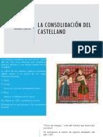 La Consolidación Del Castellano