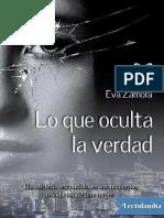 Lo que oculta la verdad - Eva Zamora.pdf