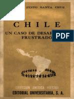 Pinto%2C+Aníbal+-+Chile+un+caso+de+desarrollo+frustrado.+1959.pdf