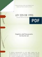 LEY 225 DE 1995