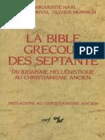 DORIVAL, G., Et al, La Bible grecque des Septante, 1999.pdf
