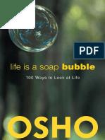 Life Is a Soap Bubble - Osho, Osho International Foundation.pdf