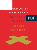Michel Onfray - A Hedonist Manifesto - The Power to Exist.pdf