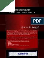 Generalidades y Antecedentes Históricos de la sociología