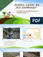 Mineria Ilegal en El Rio Sambingo (1)