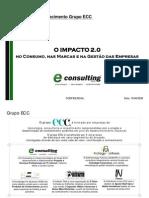 O impacto 2.0 - No consumo - nas marcas e na gestão das empresas -v2