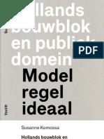 Hollands bouwblok en publiek domein. Model, regel, ideaal