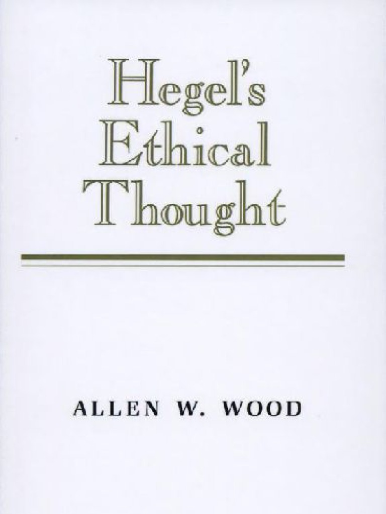 37556339 Hegel Ethical Thought | Georg Wilhelm Friedrich Hegel | Dialectic