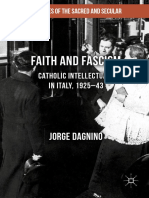 Dagnino - Faith and Fascism; Catholic Intellectuals in Italy, 1925-43 (2017).pdf