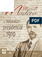 Sucesion presidencial - FRANCISCO I MADERO.pdf
