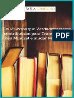Os 12 Livros Que Verdadeiramente Contribuíram Para Transformar o Meu Mindset e Mudar Minha Vida 1
