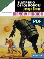 El Imperio de Los Robots - Joseph Berna