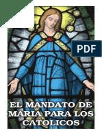 El Mandato de Maria Para Los Catolicos