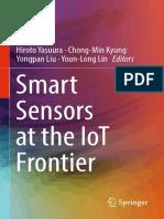 Hiroto Yasuura - Smart Sensors at the IoT Frontier-Springer (2017).pdf