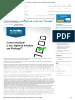 Como Revalidar o Seu Diploma Médico Em Portugal_ _ Plantões Médicos