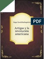 Barbagelata, Hugo D. - Artigas y la Revolución Americana (420).pdf