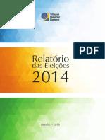 TSE Relatorio Eleicoes 2014 2
