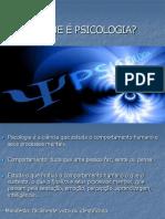 o Que é Psicologia - Aula i