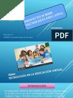 Proyecto de Tecnología Educativa en la educación virtual.