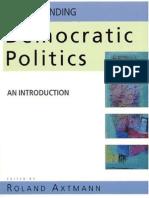 [Roland Axtmann] Understanding Democratic Politics