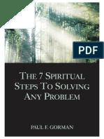 The 7 Spiritual Steps To Solving Any Problem - Paul F. Gorman.pdf